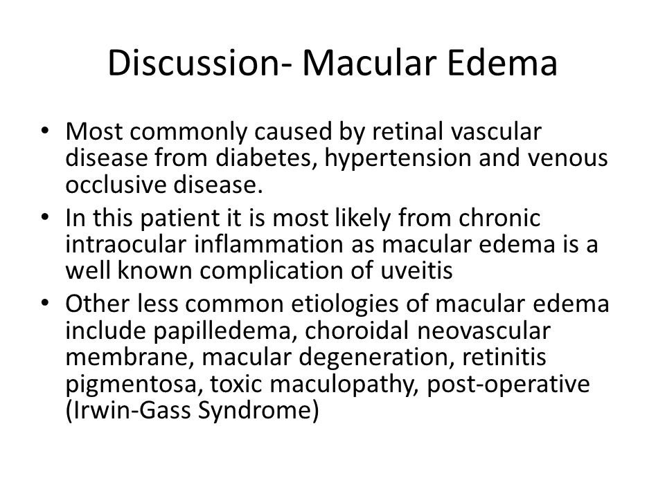 Discussion- Macular Edema