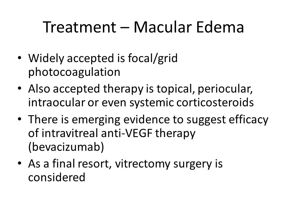 Treatment – Macular Edema
