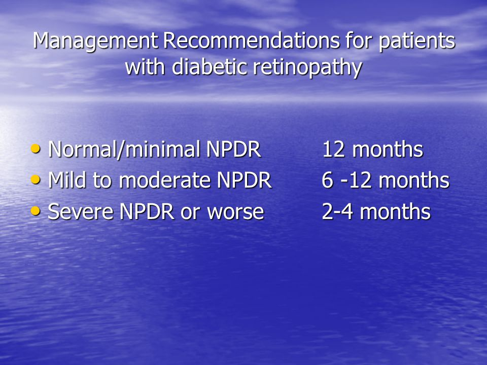Management Recommendations for patients with diabetic retinopathy