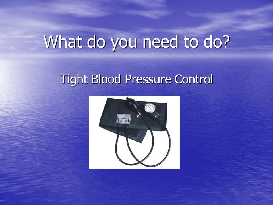 Tight Blood Pressure Control