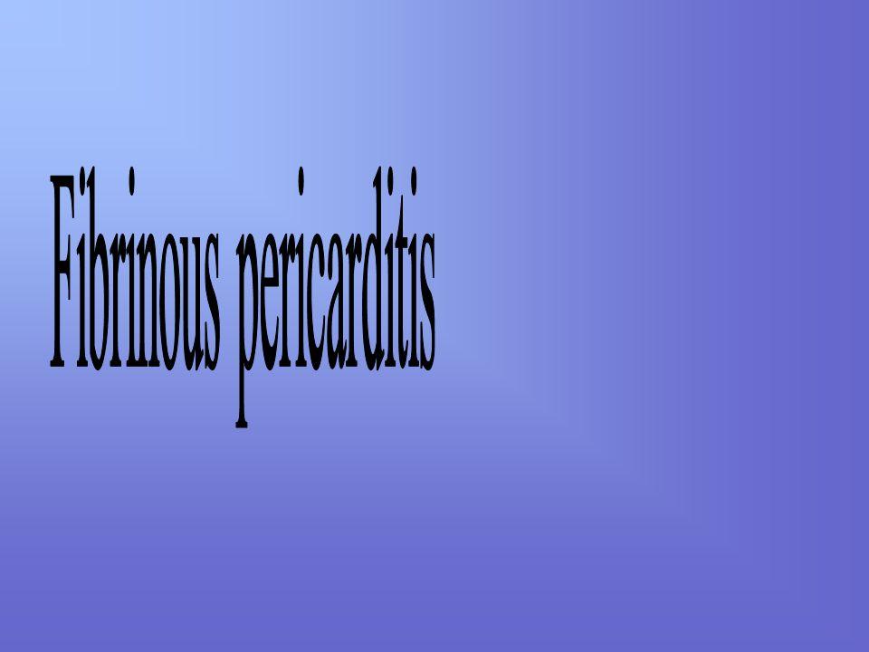 Fibrinous pericarditis