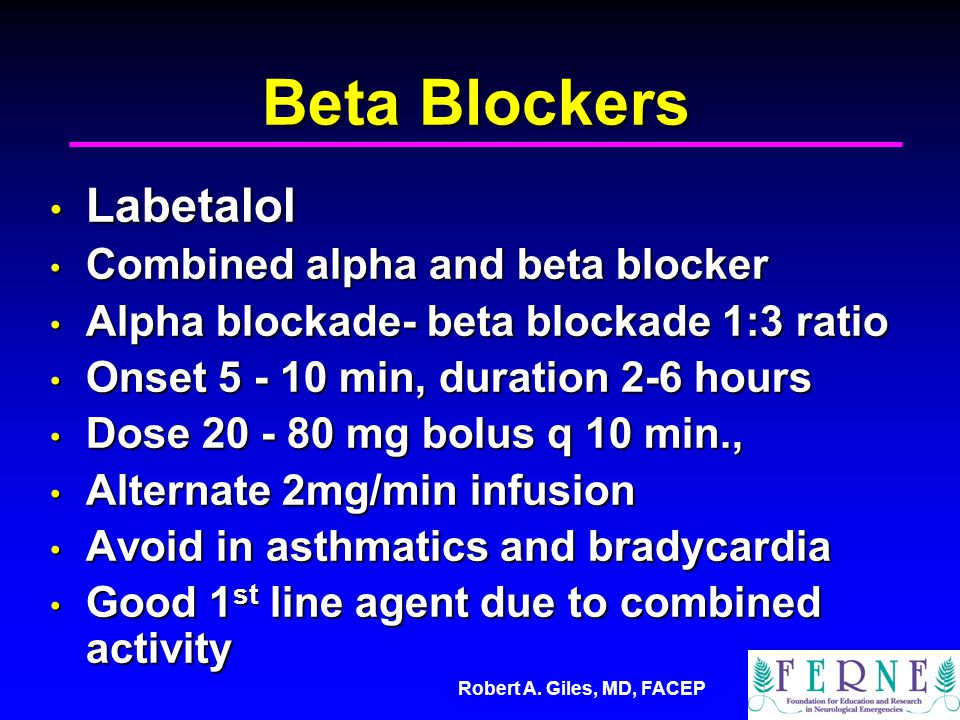 Beta Blockers Labetalol Combined alpha and beta blocker