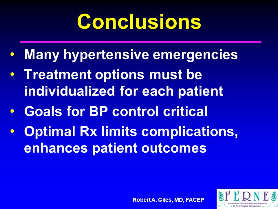 Conclusions Many hypertensive emergencies