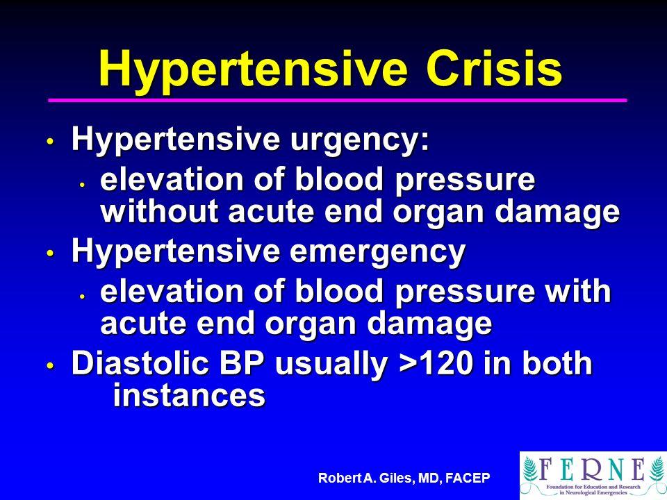 Hypertensive Crisis Hypertensive urgency: