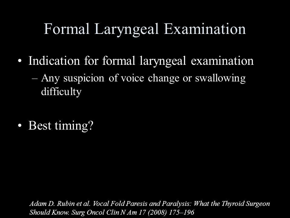 Formal Laryngeal Examination