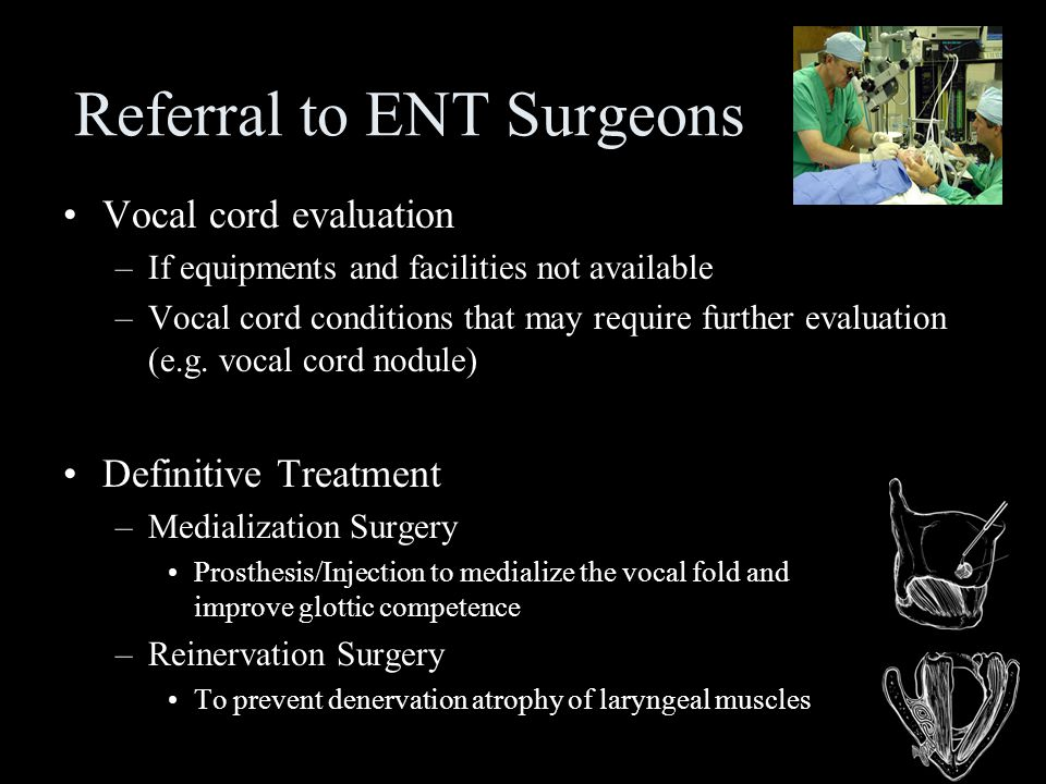 Referral to ENT Surgeons