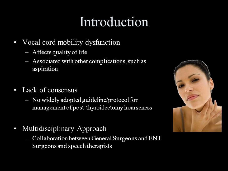 Introduction Vocal cord mobility dysfunction Lack of consensus