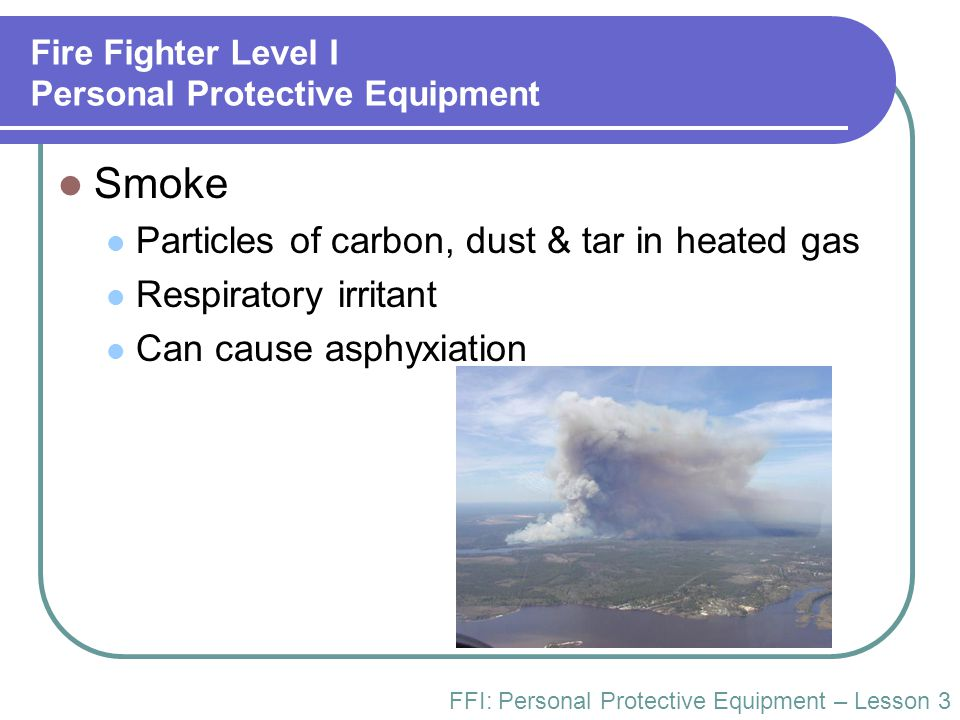 Fire Fighter Level I Personal Protective Equipment
