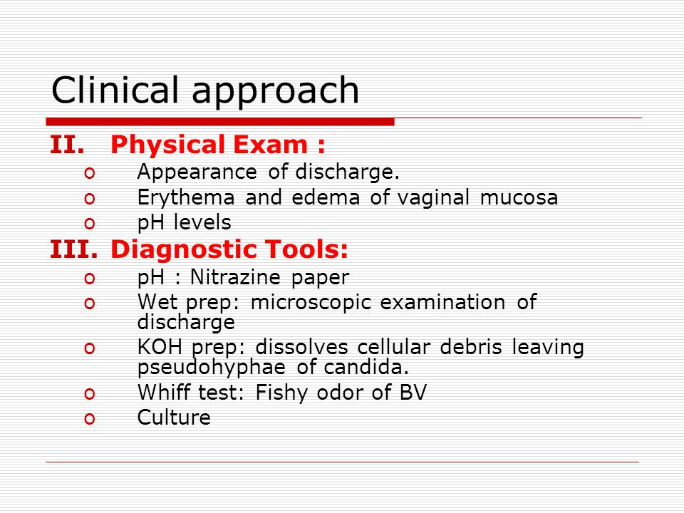 Clinical approach Physical Exam : Diagnostic Tools: