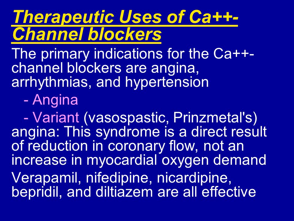 Therapeutic Uses of Ca++-Channel blockers