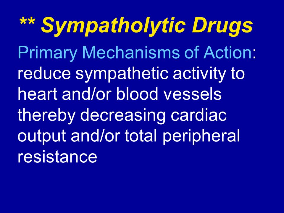 ** Sympatholytic Drugs