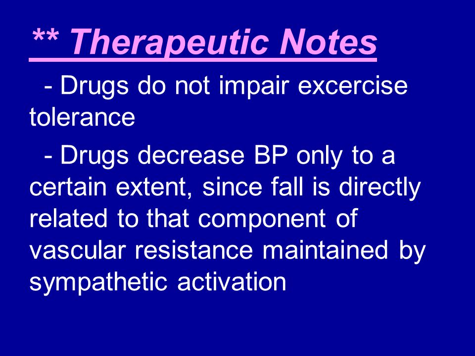 ** Therapeutic Notes - Drugs do not impair excercise tolerance