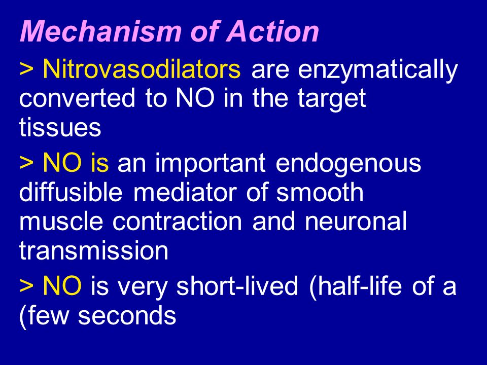 Mechanism of Action > Nitrovasodilators are enzymatically converted to NO in the target tissues.