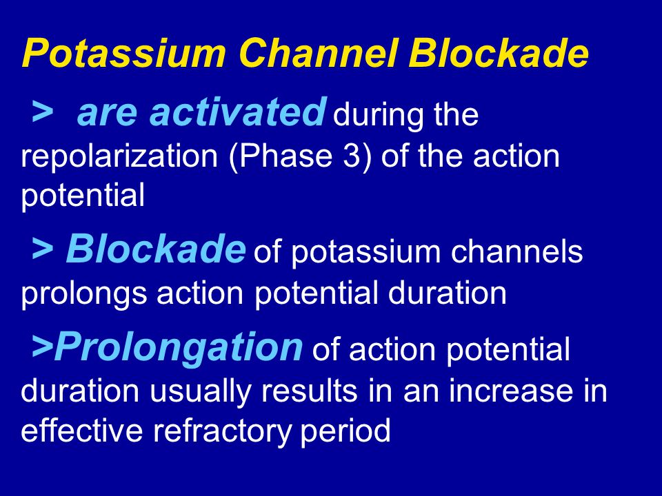 Potassium Channel Blockade
