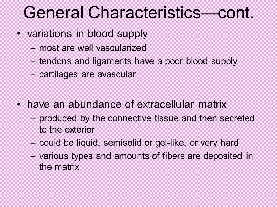 General Characteristics—cont.