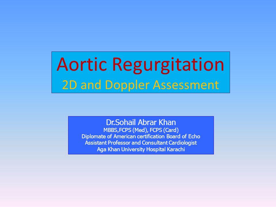 Aortic Regurgitation 2D and Doppler Assessment