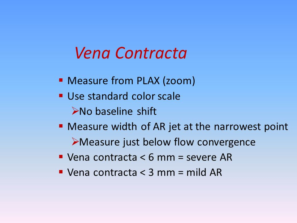 Vena Contracta Measure from PLAX (zoom) Use standard color scale