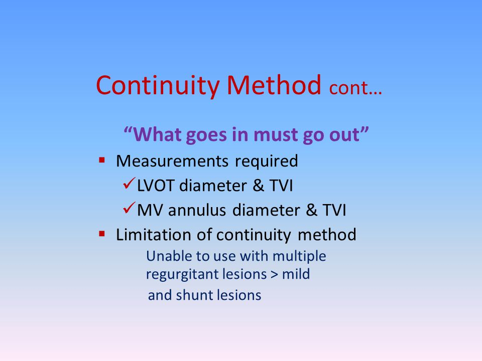Continuity Method cont…
