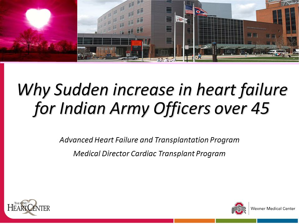 Why Sudden increase in heart failure for Indian Army Officers over 45