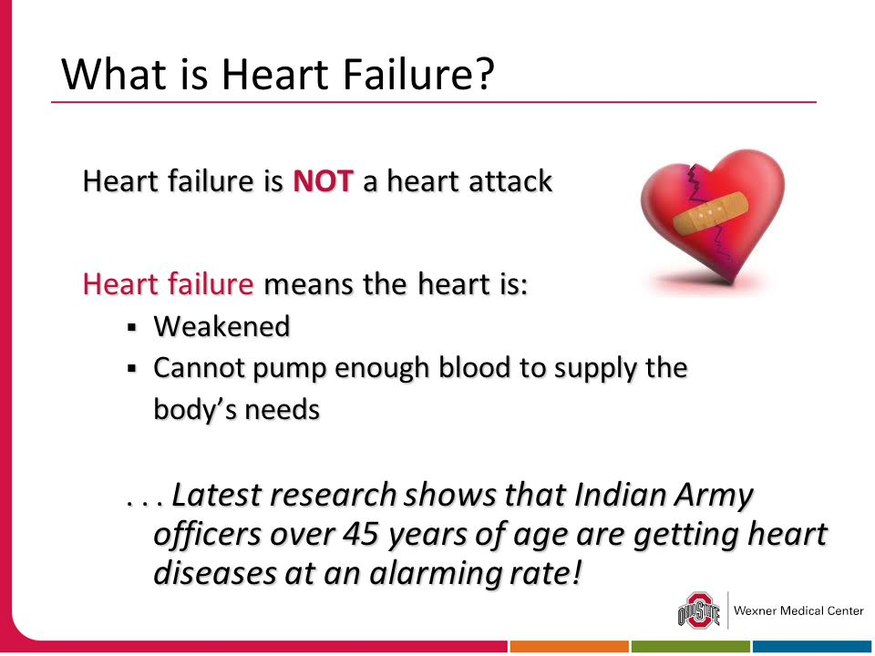 What is Heart Failure Heart failure is NOT a heart attack