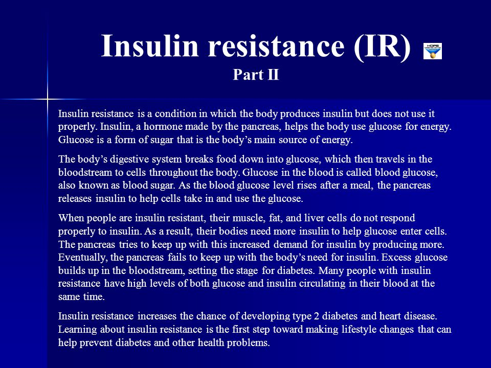 Insulin resistance (IR) Part II