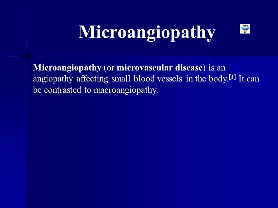 Microangiopathy