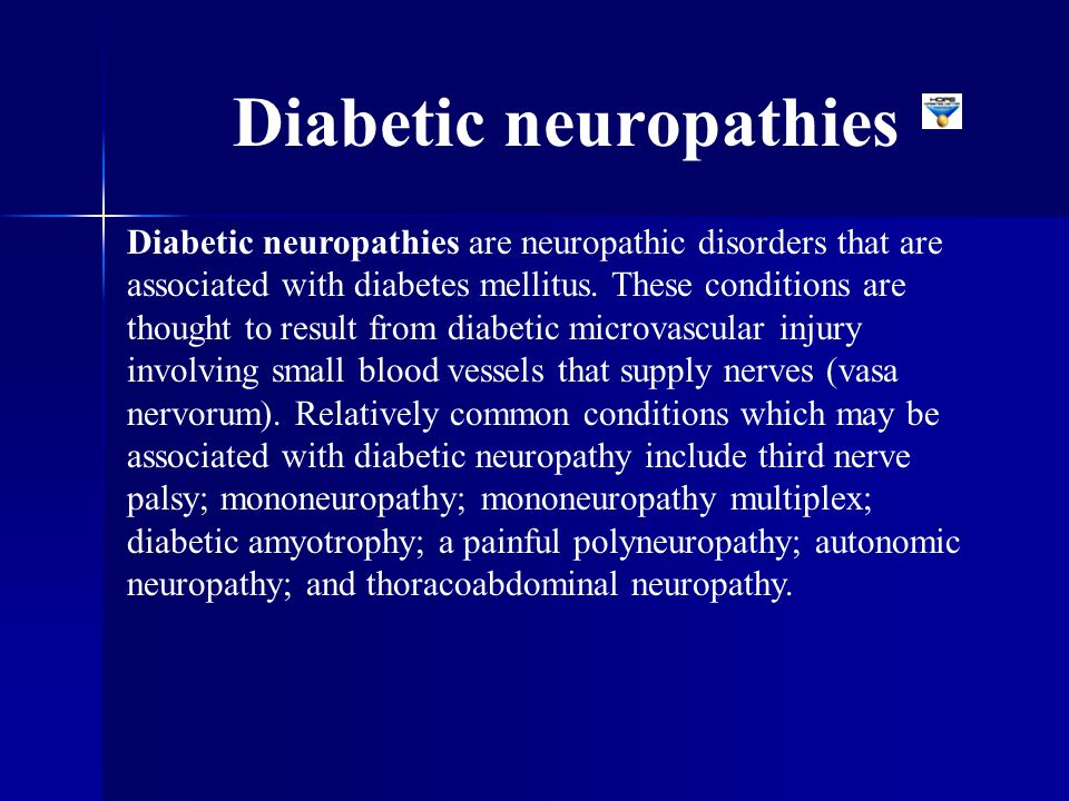 Diabetic neuropathies