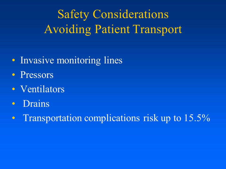 Safety Considerations Avoiding Patient Transport