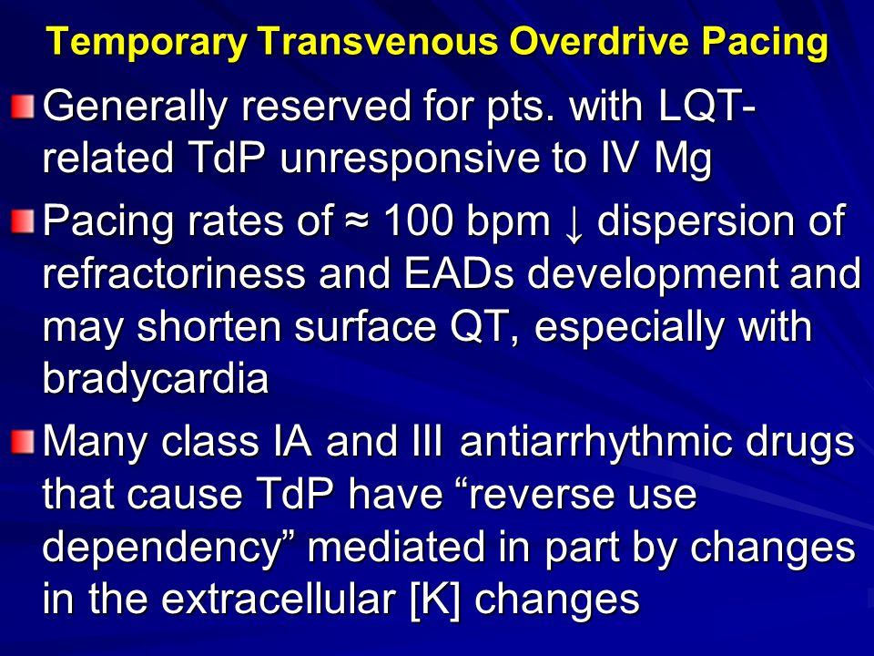 Temporary Transvenous Overdrive Pacing