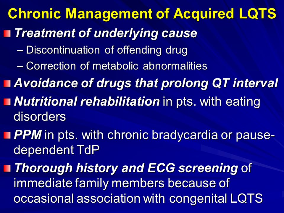 Chronic Management of Acquired LQTS