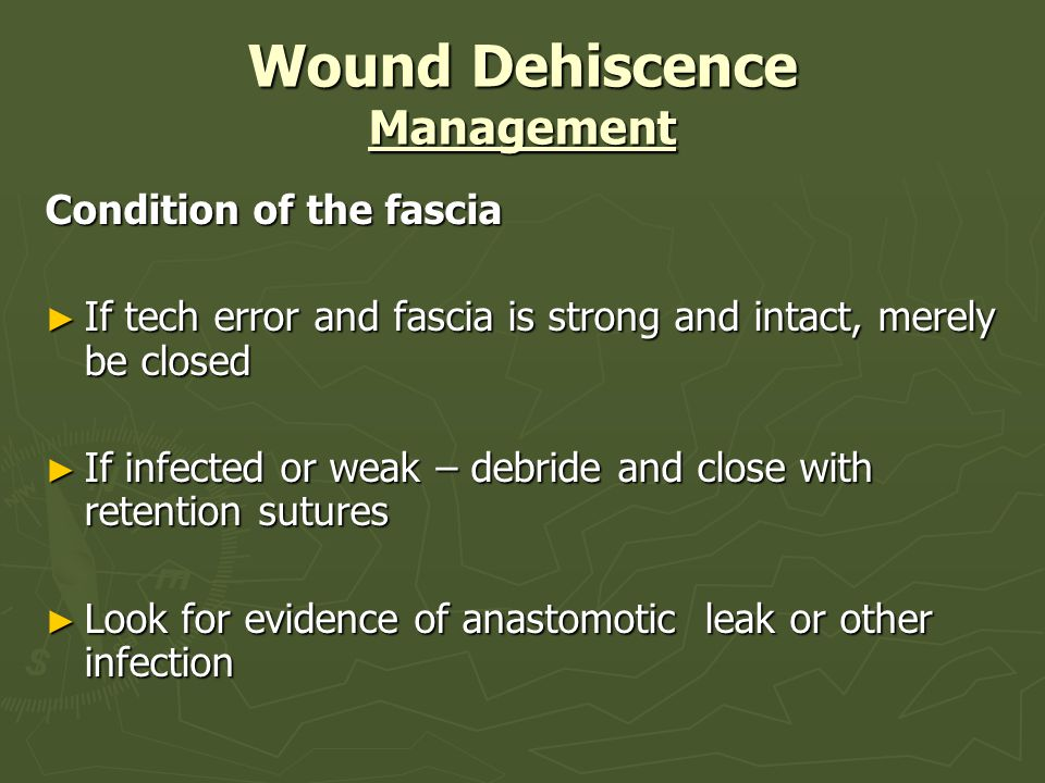 Wound Dehiscence Management