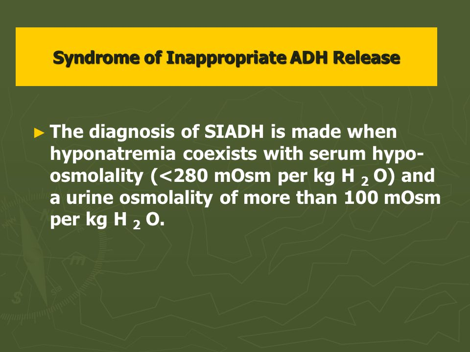 Syndrome of Inappropriate ADH Release