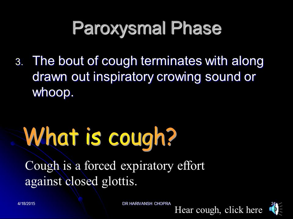 Paroxysmal Phase What is cough