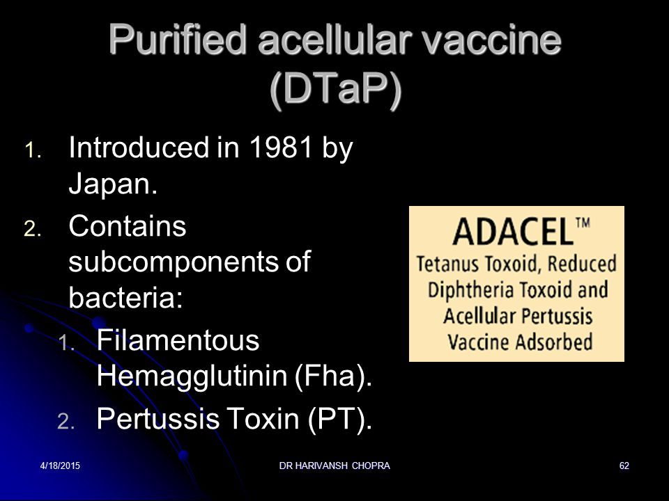 Purified acellular vaccine (DTaP)