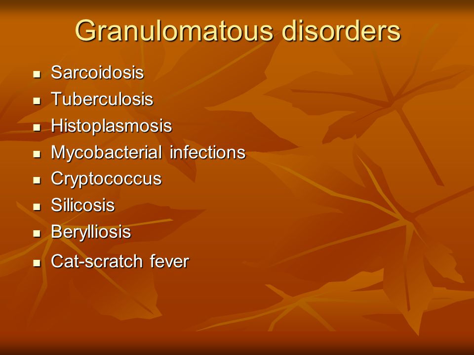 Granulomatous disorders