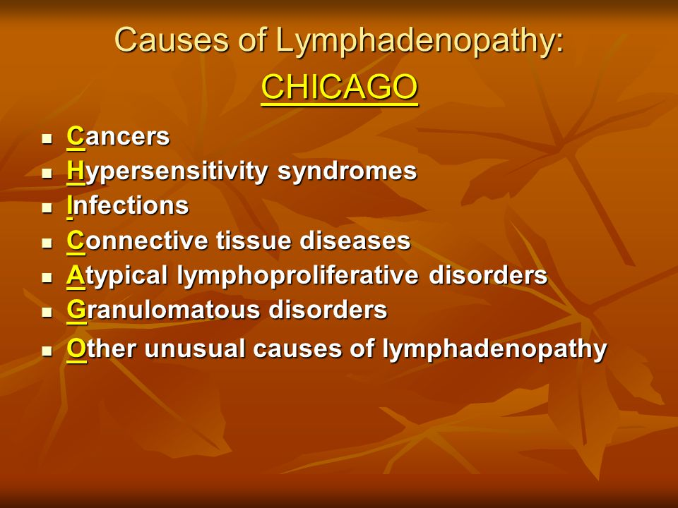 Causes of Lymphadenopathy: CHICAGO