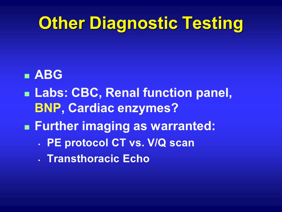 Other Diagnostic Testing