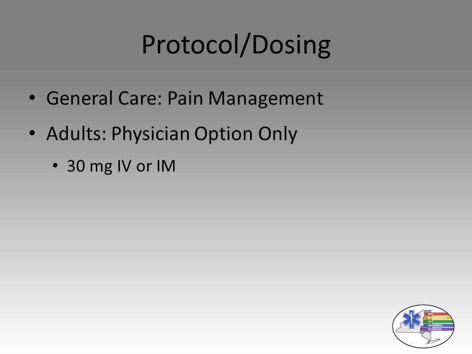 Protocol/Dosing General Care: Pain Management