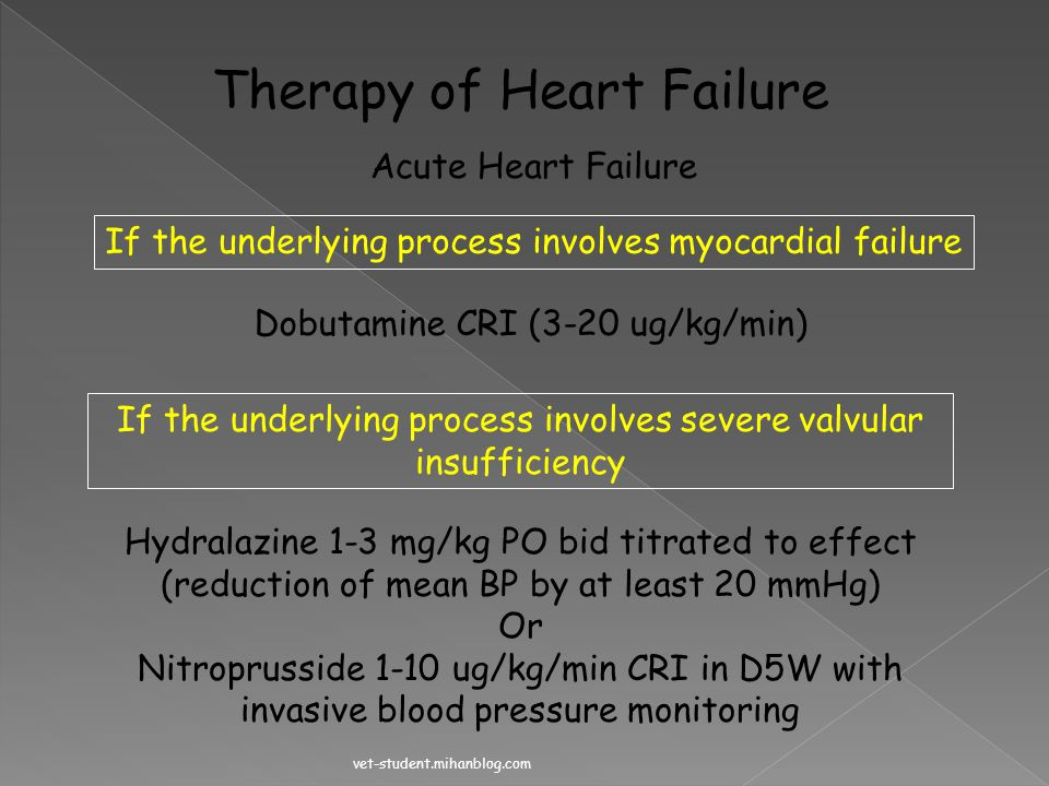 If the underlying process involves severe valvular insufficiency