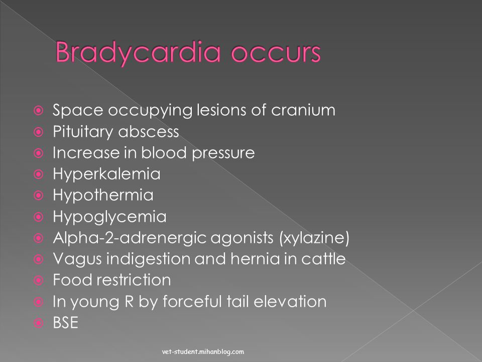 Bradycardia occurs Space occupying lesions of cranium