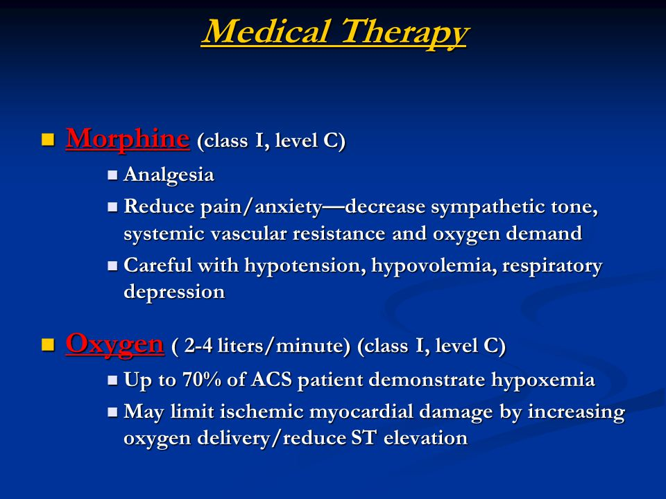 Medical Therapy Morphine (class I, level C)