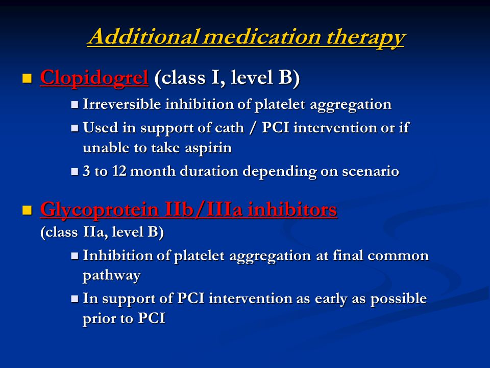 Additional medication therapy