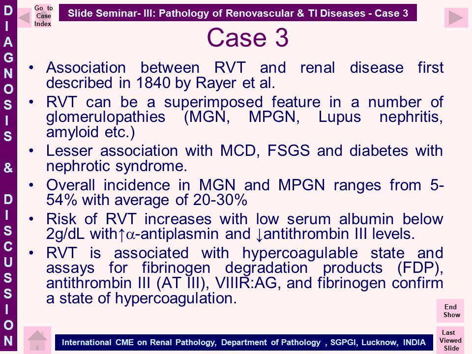 Slide Seminar- III: Pathology of Renovascular & TI Diseases - Case 3