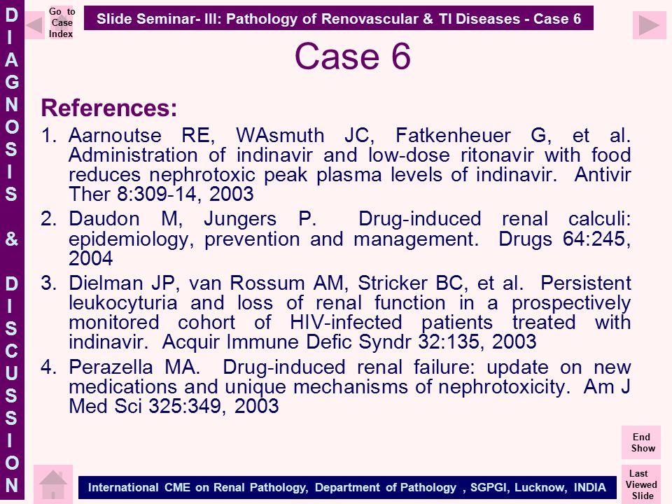 Slide Seminar- III: Pathology of Renovascular & TI Diseases - Case 6