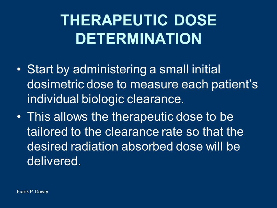 THERAPEUTIC DOSE DETERMINATION