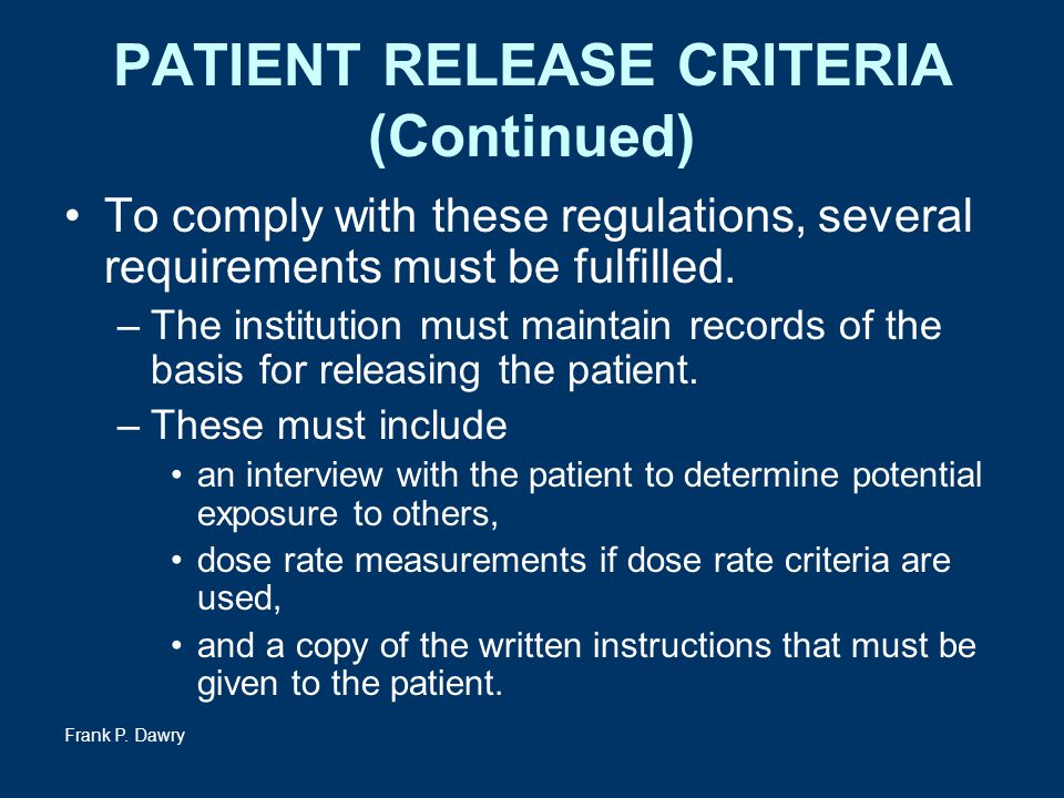 PATIENT RELEASE CRITERIA (Continued)