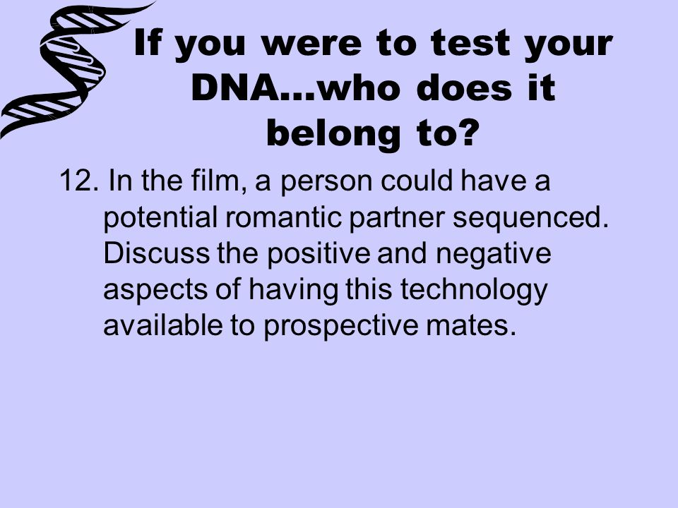 If you were to test your DNA…who does it belong to