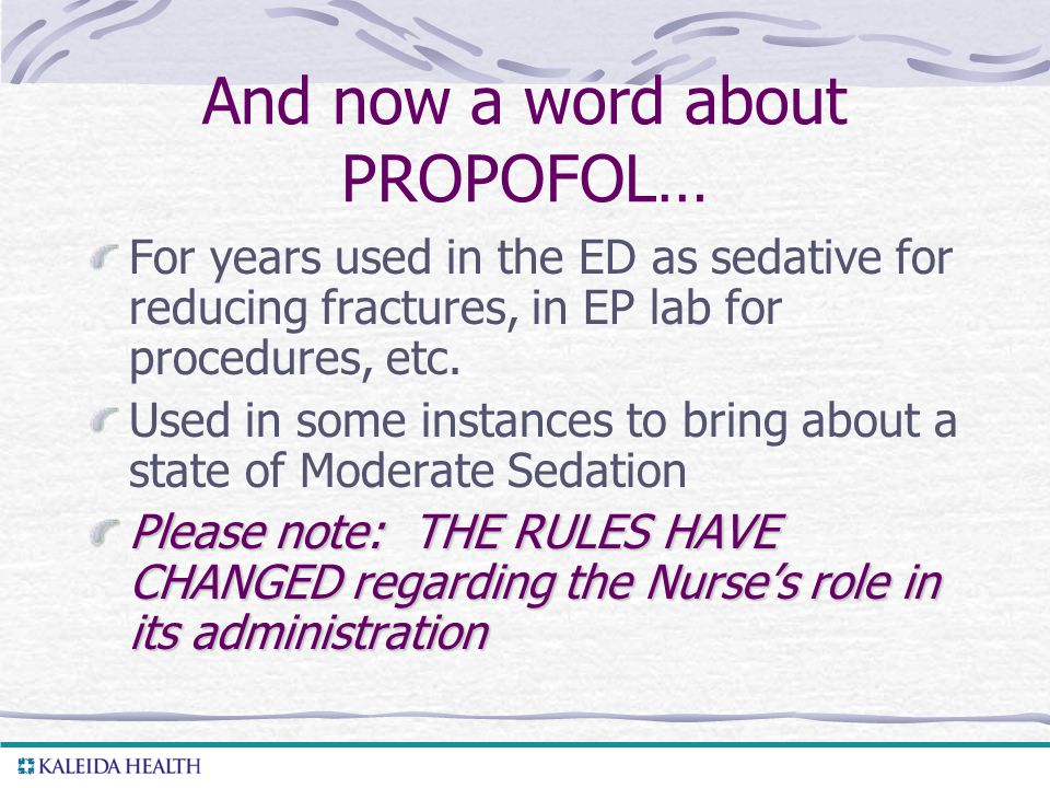 And now a word about PROPOFOL…