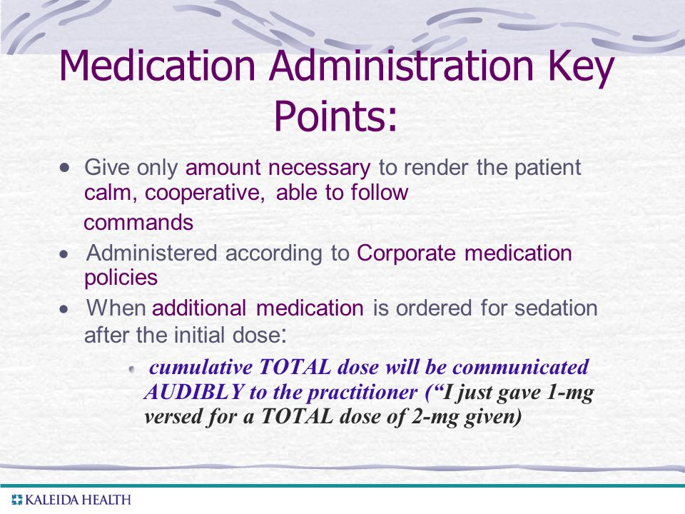 Medication Administration Key Points: