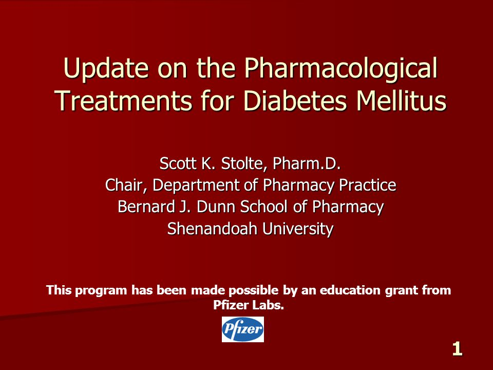 Update on the Pharmacological Treatments for Diabetes Mellitus